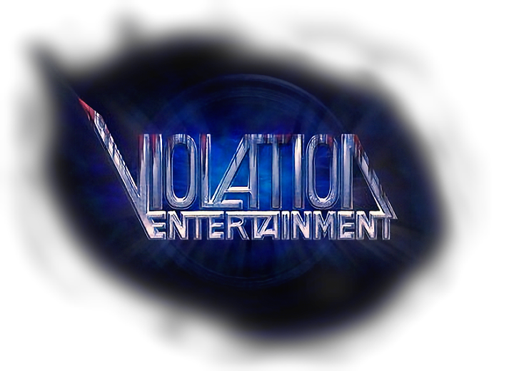 ( VIOLATION ENTERTAINMENT )